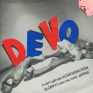 Devo I Cant Get Me No Satisfaction