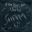 Sham69 If The Kids Are United