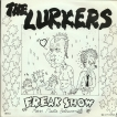 The Lurkers Freak Show