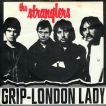The Stranglers Grip London Lady