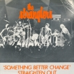 The Stranglers Something Better Change