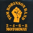 Tom Robinson Band 2 4 6 8 Motorway