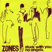 Zones Stuck With You
