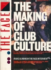 The Face The Making Of Club Culture Cover Issue 34